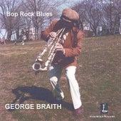 Bop Rock Blues by George Braith