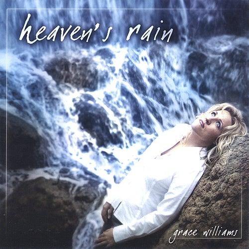 Heaven's Rain by Grace Williams