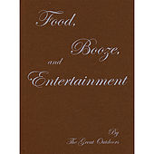 Food, Booze, and Entertainment by Great Outdoors