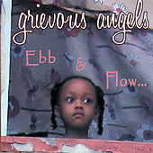 Ebb & Flow by Grievous Angels