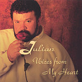 Voices From My Heart by Julian