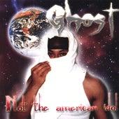 Not the American Idol ! von Ghost