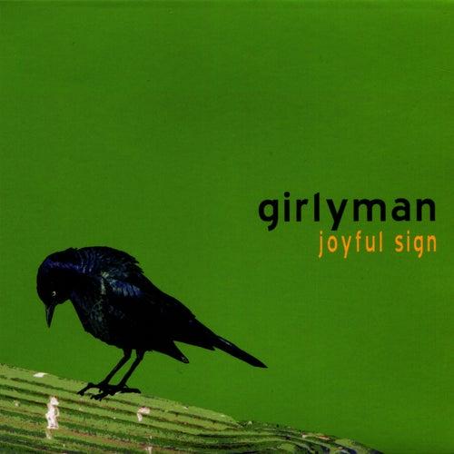 Joyful Sign by Girly Man