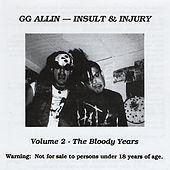 The Bloody Years by G.G. Allin