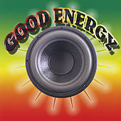 Good Energy by Various Artists