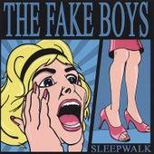 Sleepwalk by The Fake Boys
