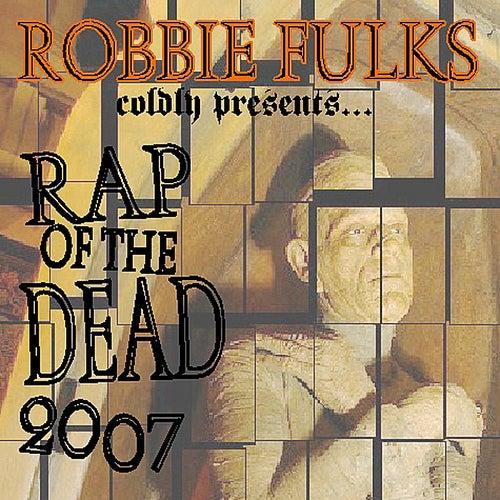 Rap of the Dead 2007 by Robbie Fulks