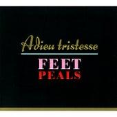 Adieu Tristesse de Feet Peals