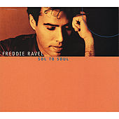 Sol to Soul by Freddie Ravel
