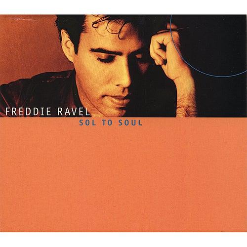 Sol to Soul by Freddie Ravel
