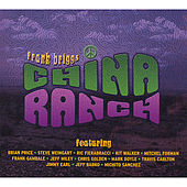 China Ranch by Frank Briggs