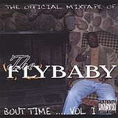 Bout Time.... Vol.1 von The Flybaby