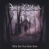 And the Skies Dream Infinite Sorrow by Aurora Black