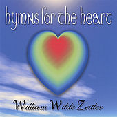 Hymns for the Heart by William Zeitler