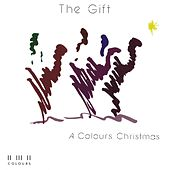 The Gift Colours Christmas by Maranatha! Singers