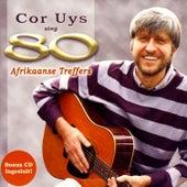 Sing 80 Afrikaanse Treffers de Cor Uys