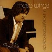 These Wings (12 Unforgettable Ballads) von Freddie
