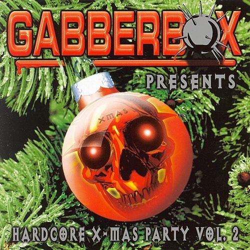 Gabberbox pres. Hardcore X-mas Party vol. 2 by Various Artists