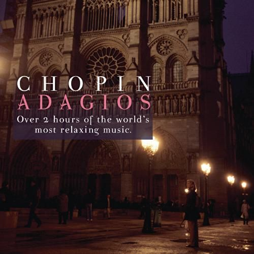 Chopin Adagios by Various Artists