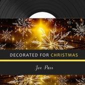 Decorated for Christmas van Joe Pass