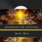 Decorated for Christmas de Skeeter Davis
