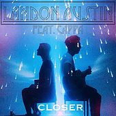 Closer (Acoustic Version) [feat. Cappa] de Landon Austin