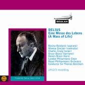 Delius: Eine Messe des Lebens by Sir Thomas Beecham