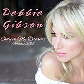 Only in My Dreams (Acoustic) - Single von Debbie Gibson