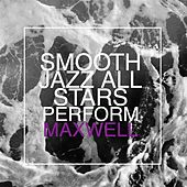 Smooth Jazz All Stars Perform Maxwell de Smooth Jazz Allstars
