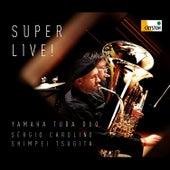 Super Live by Yamaha Tuba Duo