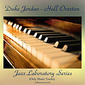Jazz Laboratory Series Vol. 1 & 2 (Only Music Tracks) (Remastered 2016) by Duke Jordan
