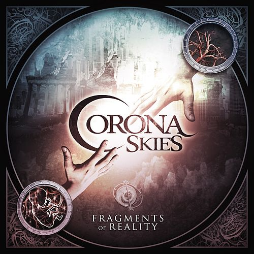 Fragments of Reality by Corona Skies