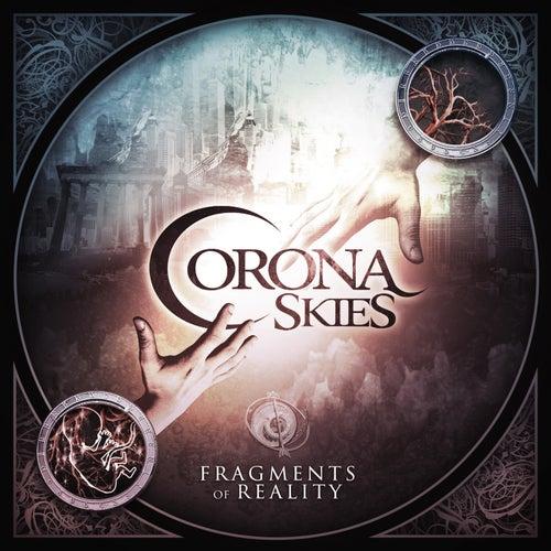 Fragments of Reality by Corona Skies