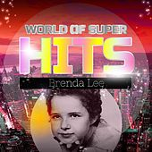 World of Super Hits by Brenda Lee