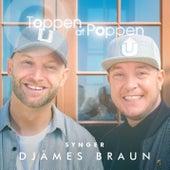 Toppen Af Poppen 2016 - Synger Djämes Braun (Live) von Various Artists
