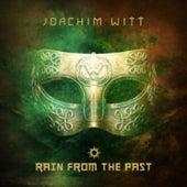 Rain from the Past by Joachim Witt