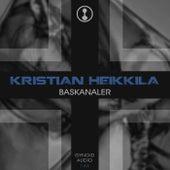 Baskanaler von Kristian Heikkila