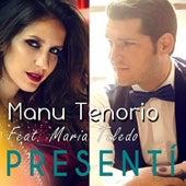 Presentí de Manu Tenorio