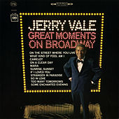 Great Moments on Broadway de Jerry Vale