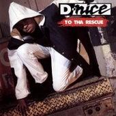 To Tha Rescue de D-Nice