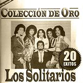 Coleccion de Oro 20 Exitos by Solitarios