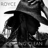 Coming Clean de Royce