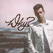 Why? von Jacob Whitesides