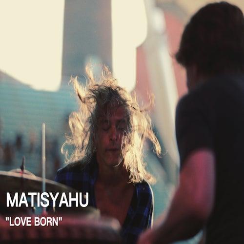 Love Born Instrumental de Matisyahu