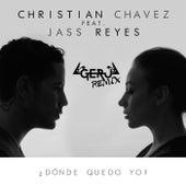 ¿Dónde Quedo Yo? (Geru Remix) de Christian Chávez