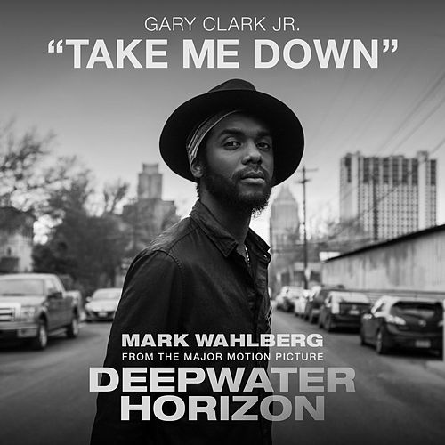 Take Me Down de Gary Clark Jr.