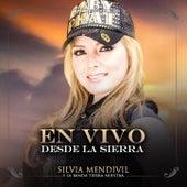 En Vivo Desde La Sierra de Silvia Mendivil