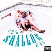 The Shallow End by TC