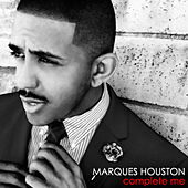 Complete Me by Marques Houston