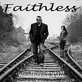 Faithless de Weathered Wall